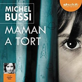 http://www.audible.fr/pd/Thriller-et-SF/Maman-a-tort-Livre-Audio/B00YUZ2JB4/ref=a_search_c4_1_6_srTtl?qid=1495219395&sr=1-6