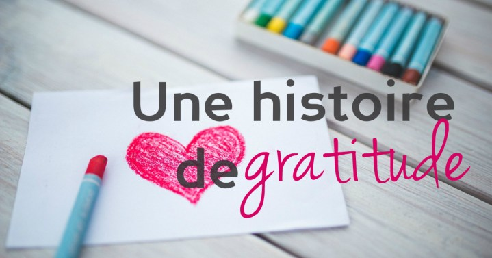 Ma caprice list du moment… Version Gratitude