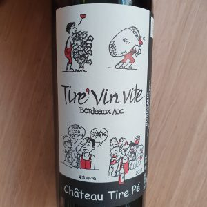 Tire'Vin Vite de Château Tire Pé – 2019