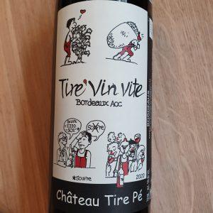 Tire'Vin Vite de Château Tire Pé – 2020
