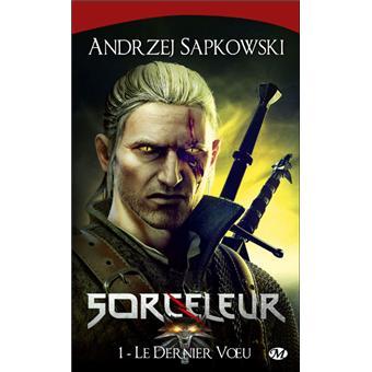 «Sorceleur» la saga de Andrzej Sapkowski