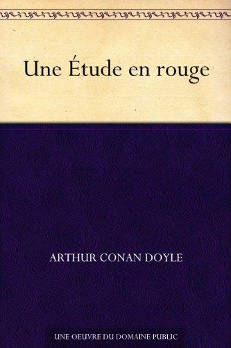 «Une étude en rouge» par Sir Arthur Conan Doyle