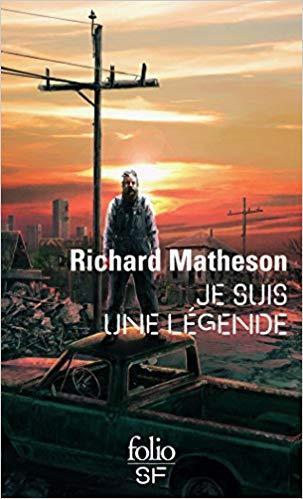 «Je suis une légende» par Richard Matheson