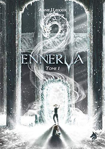«Ennerya» tome 1 par Annie J.Ledoux