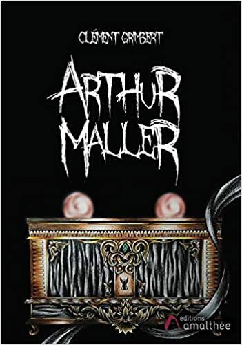 «Arthur Maller» par Clément Grimbert