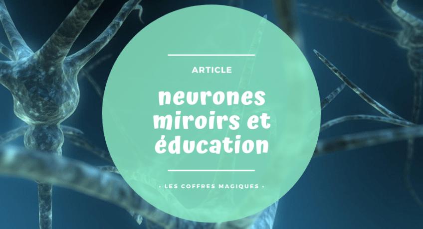 neurones miroirs et éducation