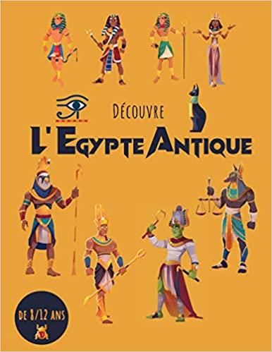 Livre Découvre l'Egypte Antique