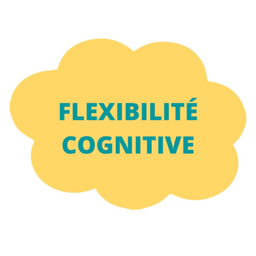 flexibilité cognitive