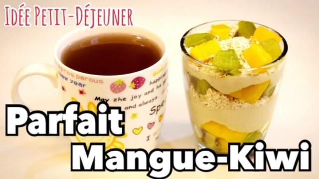 Parfait Mangue Kiwi – Recette