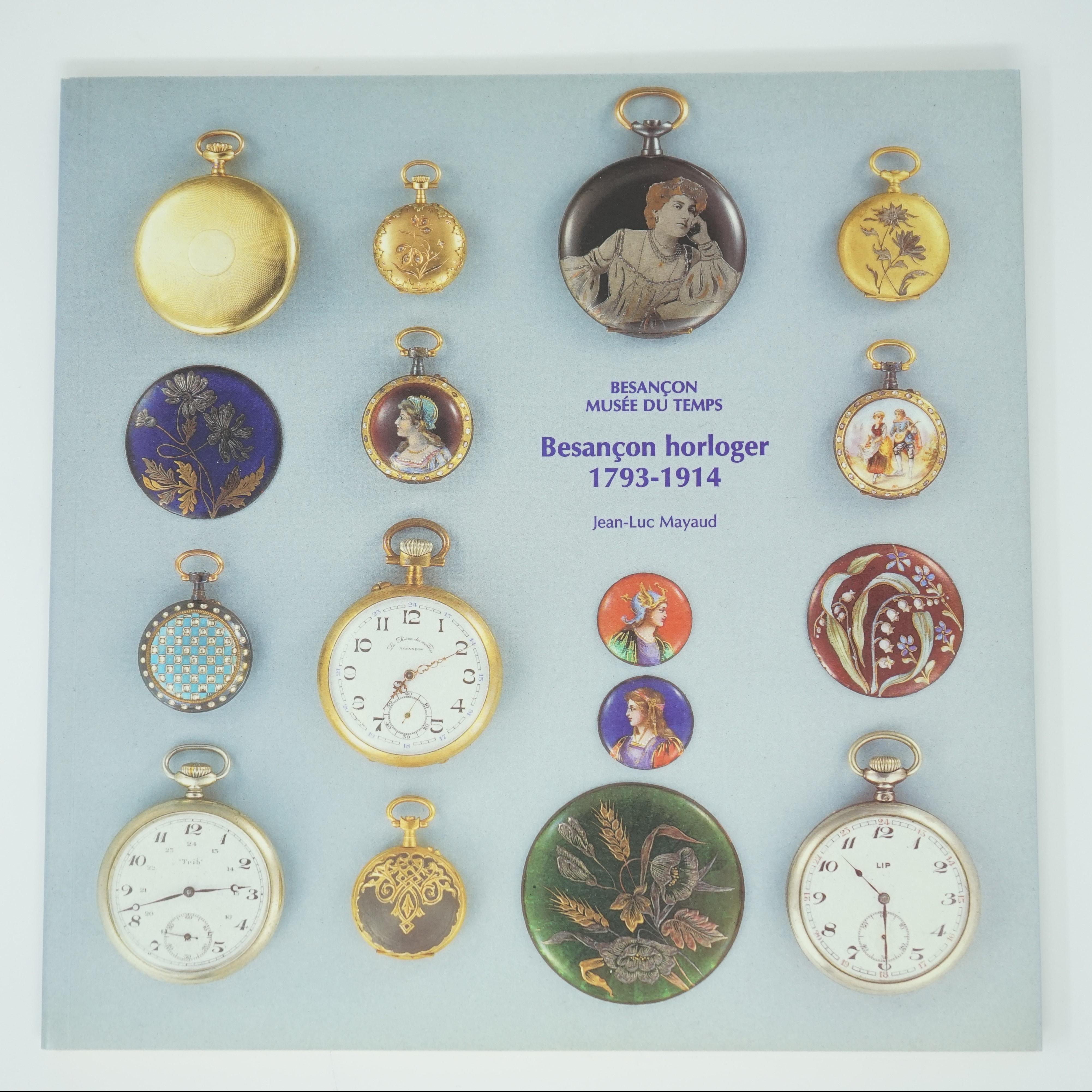 Livre Besançon Horloger (1793-1914) de Jean-Luc Mayaud Couverture