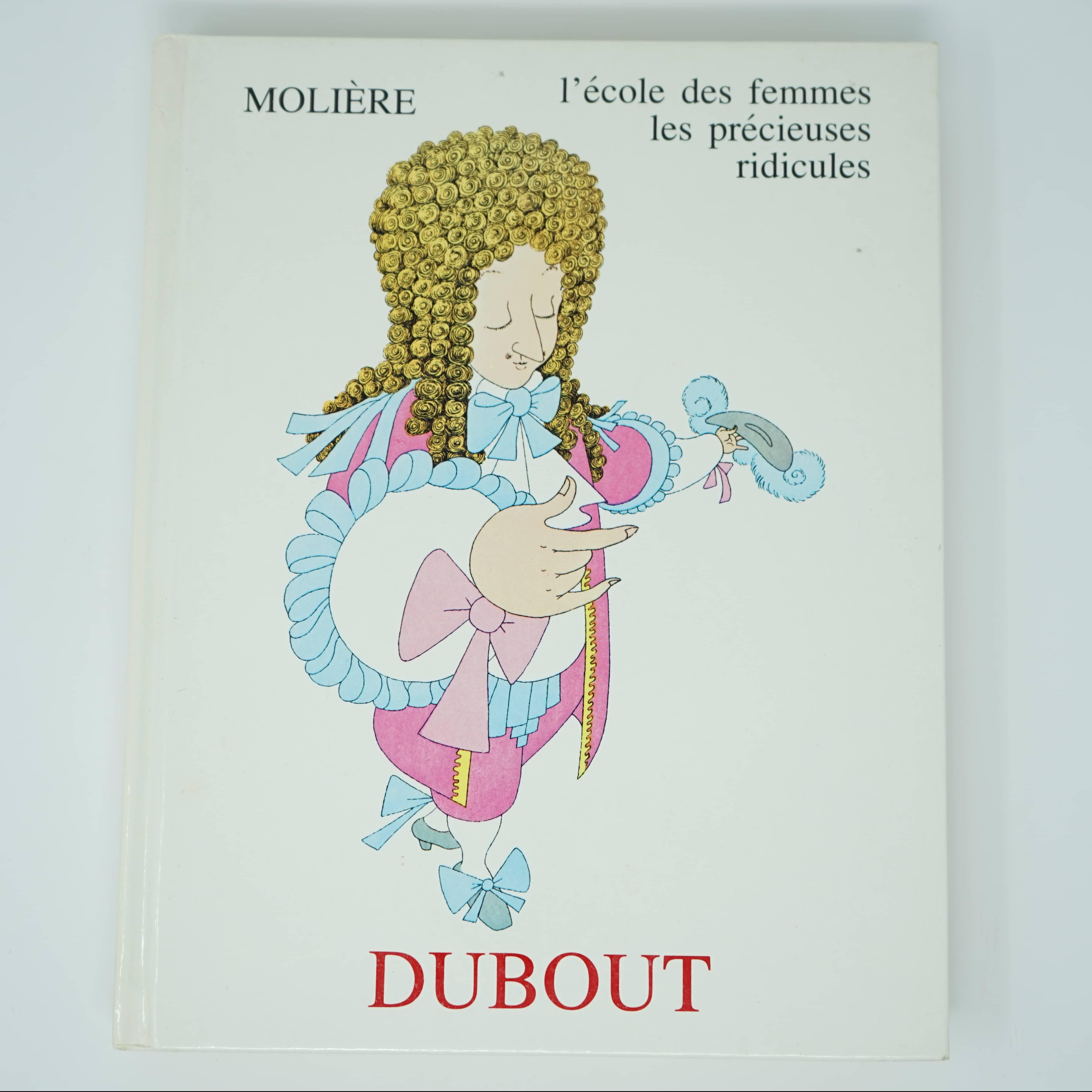 L'École des Femmes Illustré par Dubout