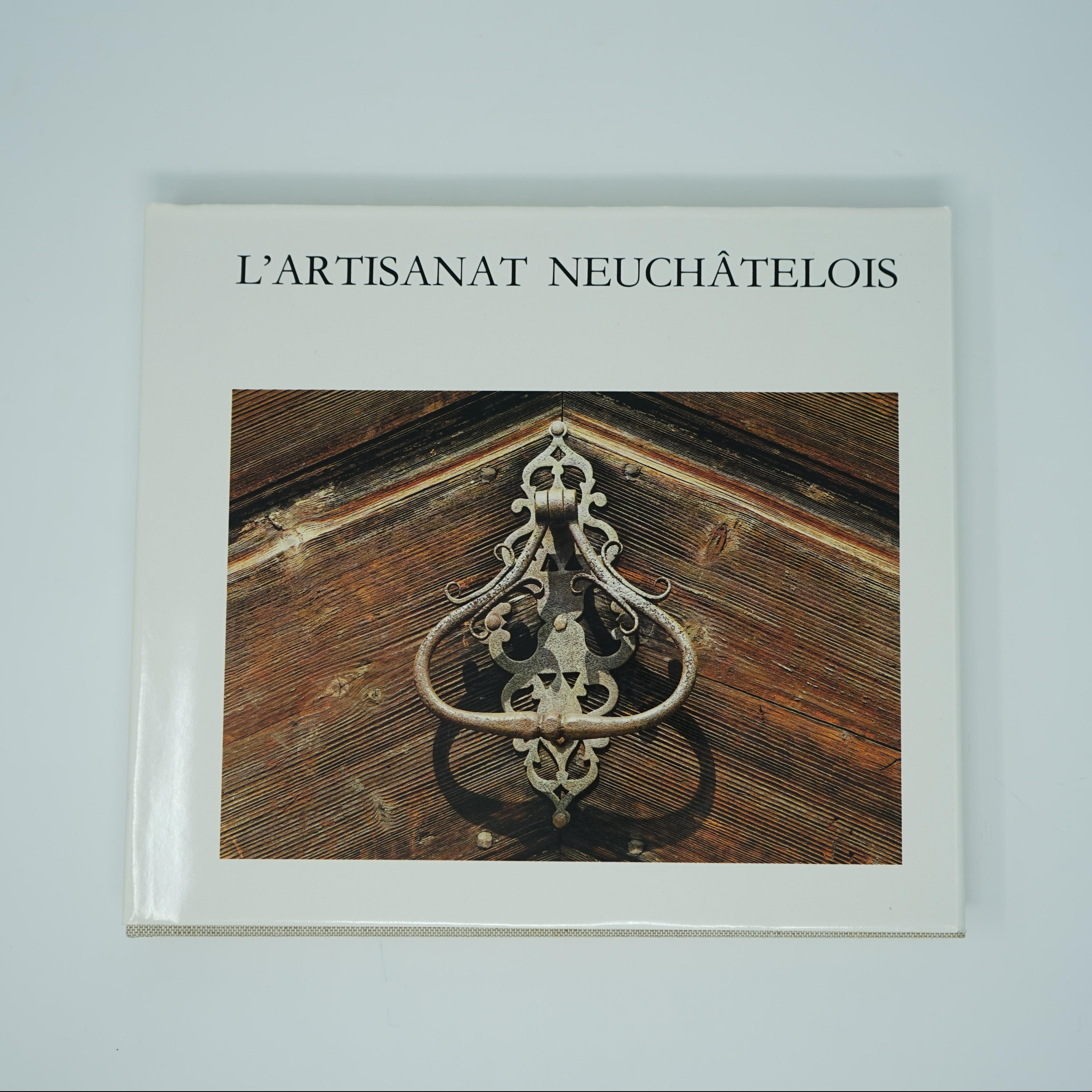 Livre L'Artisanat Neuchâtelois