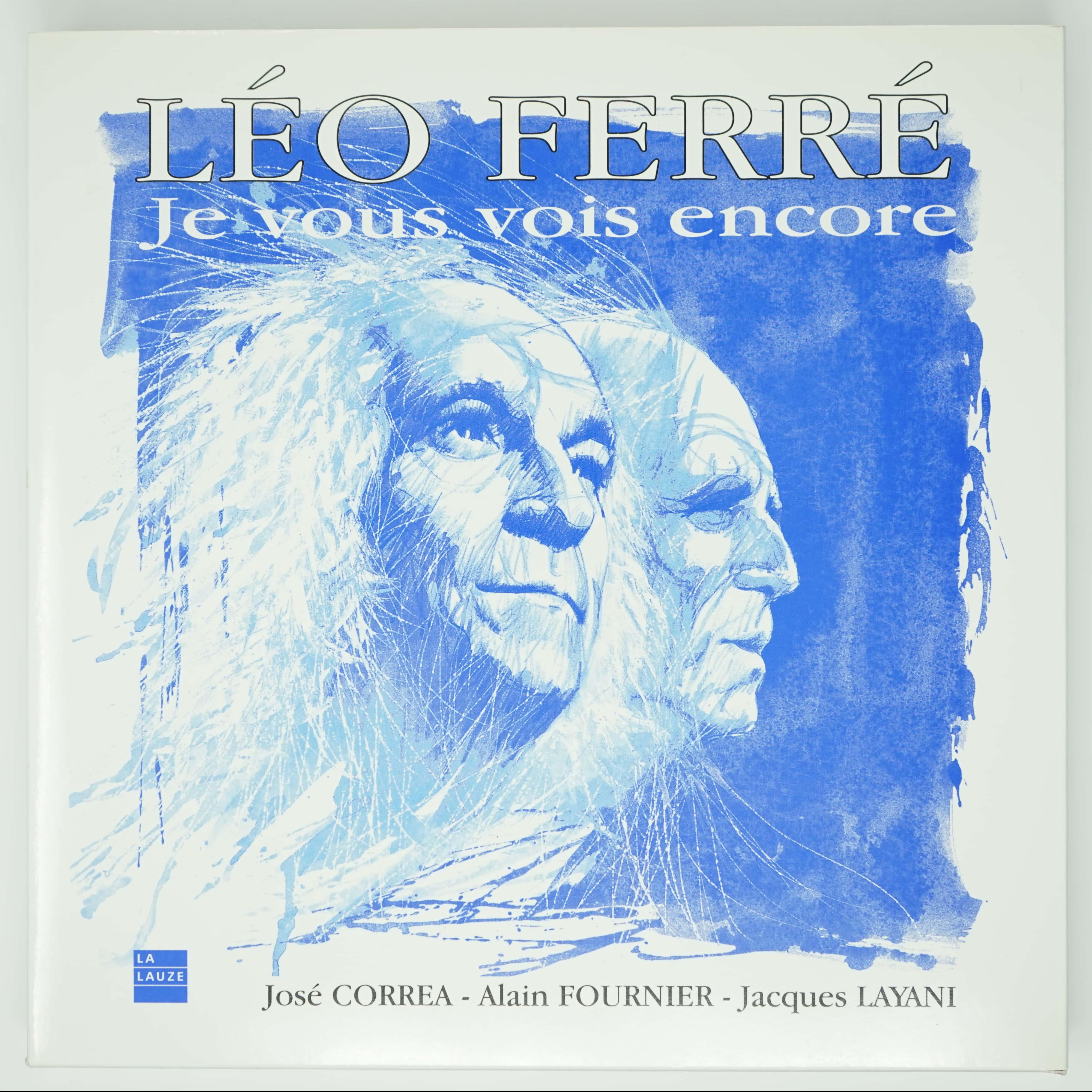 Livre Léo Ferré Je Vous Vois Encore