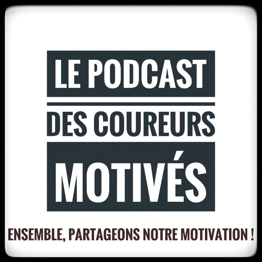 Le Podcast des Coureurs Motivés