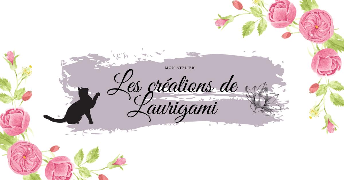 Les créations de Laurigami