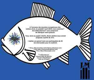 La Manufacture du 84, poissons d'avril, jema, Isle sur La sorgue, ateliers