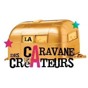 La Caravane des créateurs.