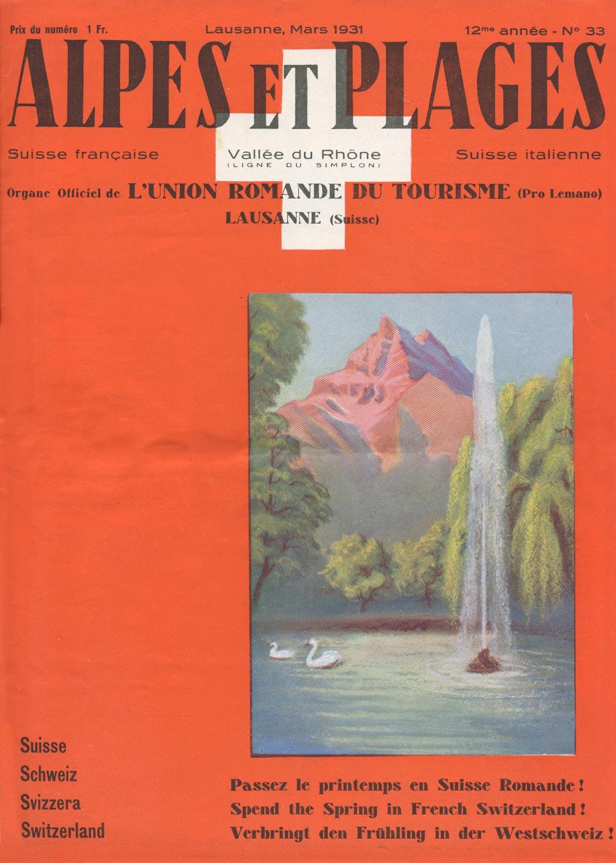 Revue. Alpes et plages, organe officiel de l'Union romande du tourisme, Lausanne, (Suisse)
