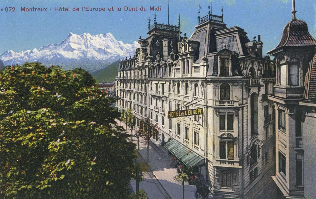Carte postale. Montreux - Hôtel de l'Europe et la Dent du Midi