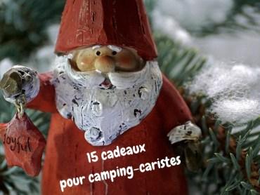 15 cadeaux pour camping-caristes