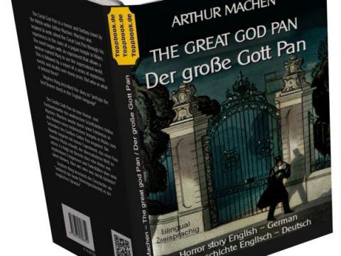 The great god Pan / Der große Gott Pan – zweisprachig