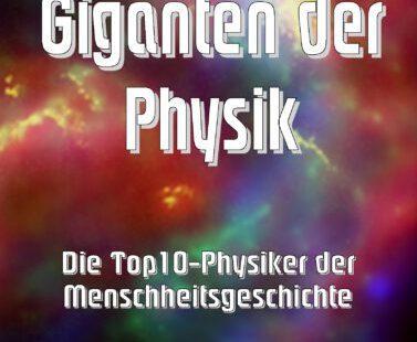 Giganten der Physik