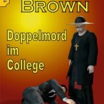 Pfarrer Brown – Doppelmord im College