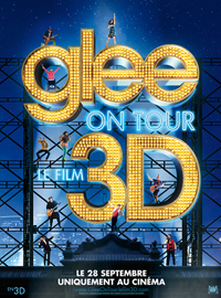 Glee On Tour Le Film 3D