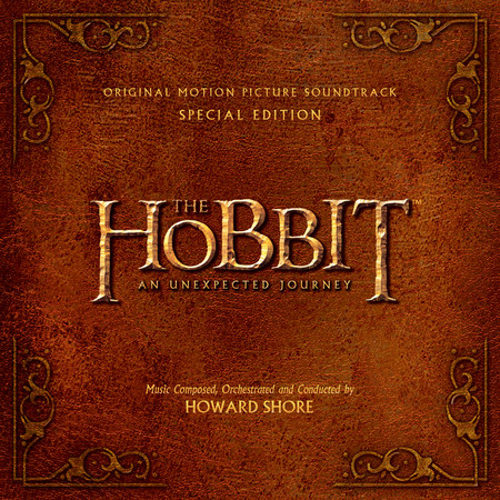 The Hobbit: An Unexpected Journey - OST - Special Edition