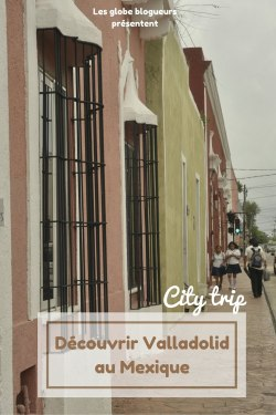 city trip valladolid mexique