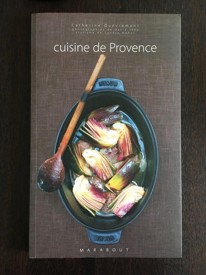 Cuisine de Provence de Catherine Quévremont
