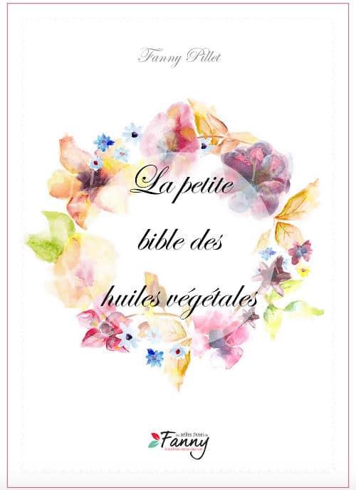 Livre ebook La Petite Bible des Huiles Vegetales de Fanny Pillet