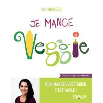Je mange veggie - Ona Maiocco