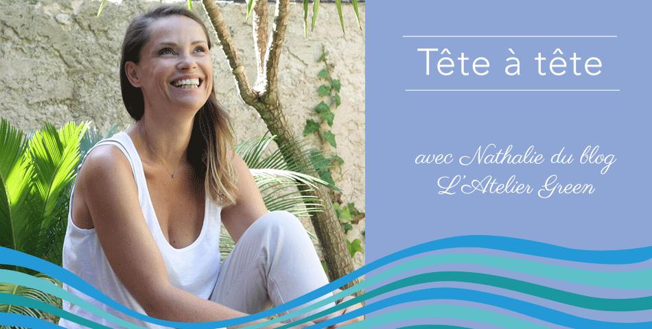 Nathalie du blog lifestyle green nous confie ses recettes de beauté