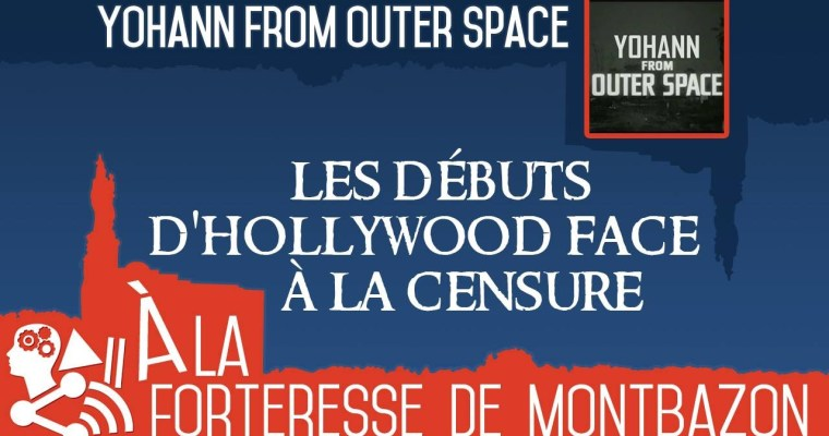 Yohann From Outer Space – Les débuts d'hollywood face à la censure