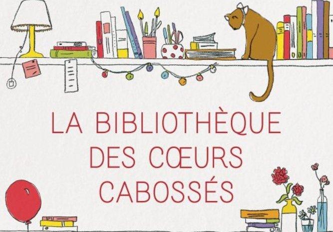 [J'ai lu] La Bibliothèque des Coeurs Cabossés