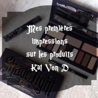 Revue#3 - Mes 1ères impressions sur les produits Kat Von D