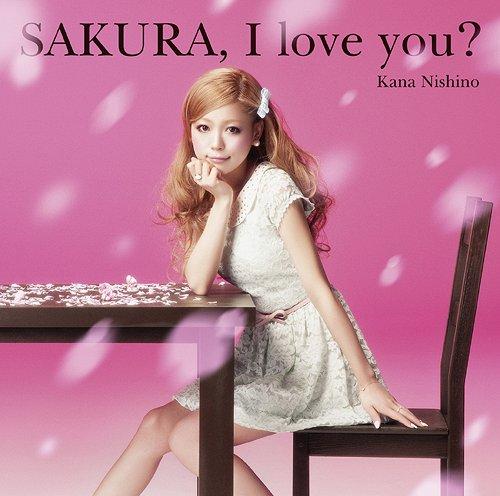 Kana Nishino - Sakura, I Love You