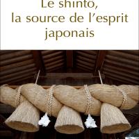 Découvrir le Japon à travers les livres #6: Le shintô, la source de l'esprit japonais