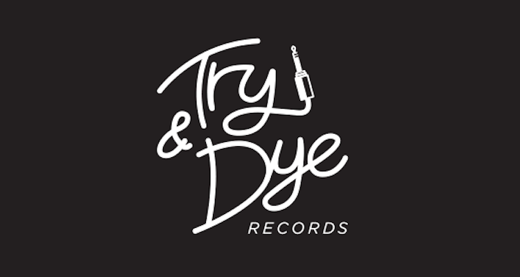 TRY & DYE RECORDS