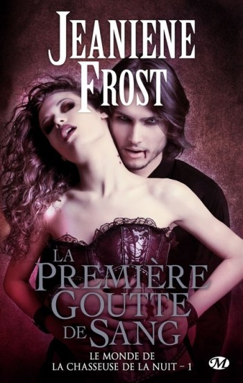 Frost Jeaniene 1 Chasseuse de la nuit