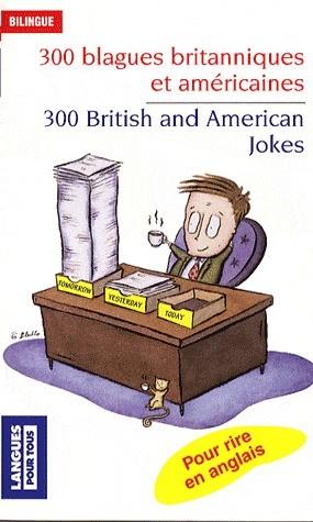 Berman Jean-Pierre 300 blagues britanniques et américaines