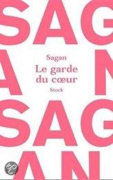 Sagan Françoise Le Garde du cœur