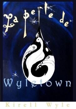 wyle-kirell-la-perle-de-wyletown