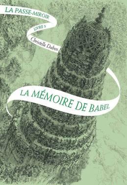 la-passe-miroir,-livre-3---la-memoire-de-babel-923857