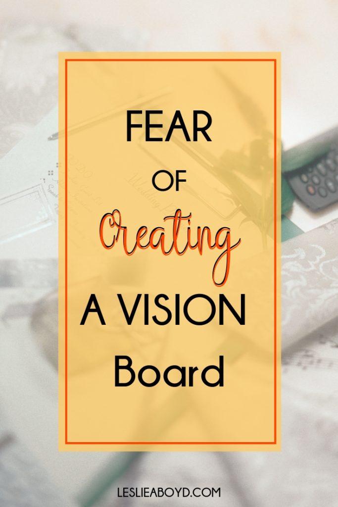 life vision, vision board, goal setting, goals