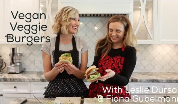 Leslie Durso & Fiona Gubelmann make vegan veggie burgers