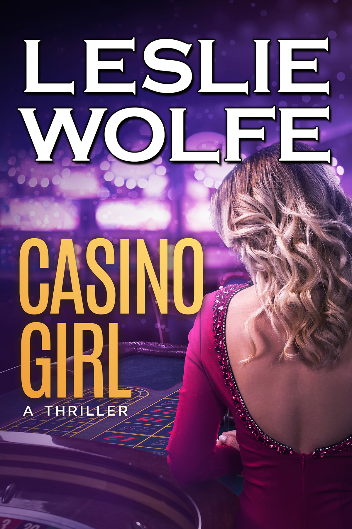 Casino Girl by Leslie Wolfe