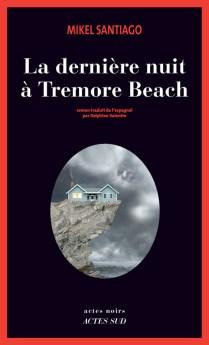 la-derniere-nuit-a-tremore-beach