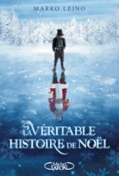 la-veritable-histoire-de-noel